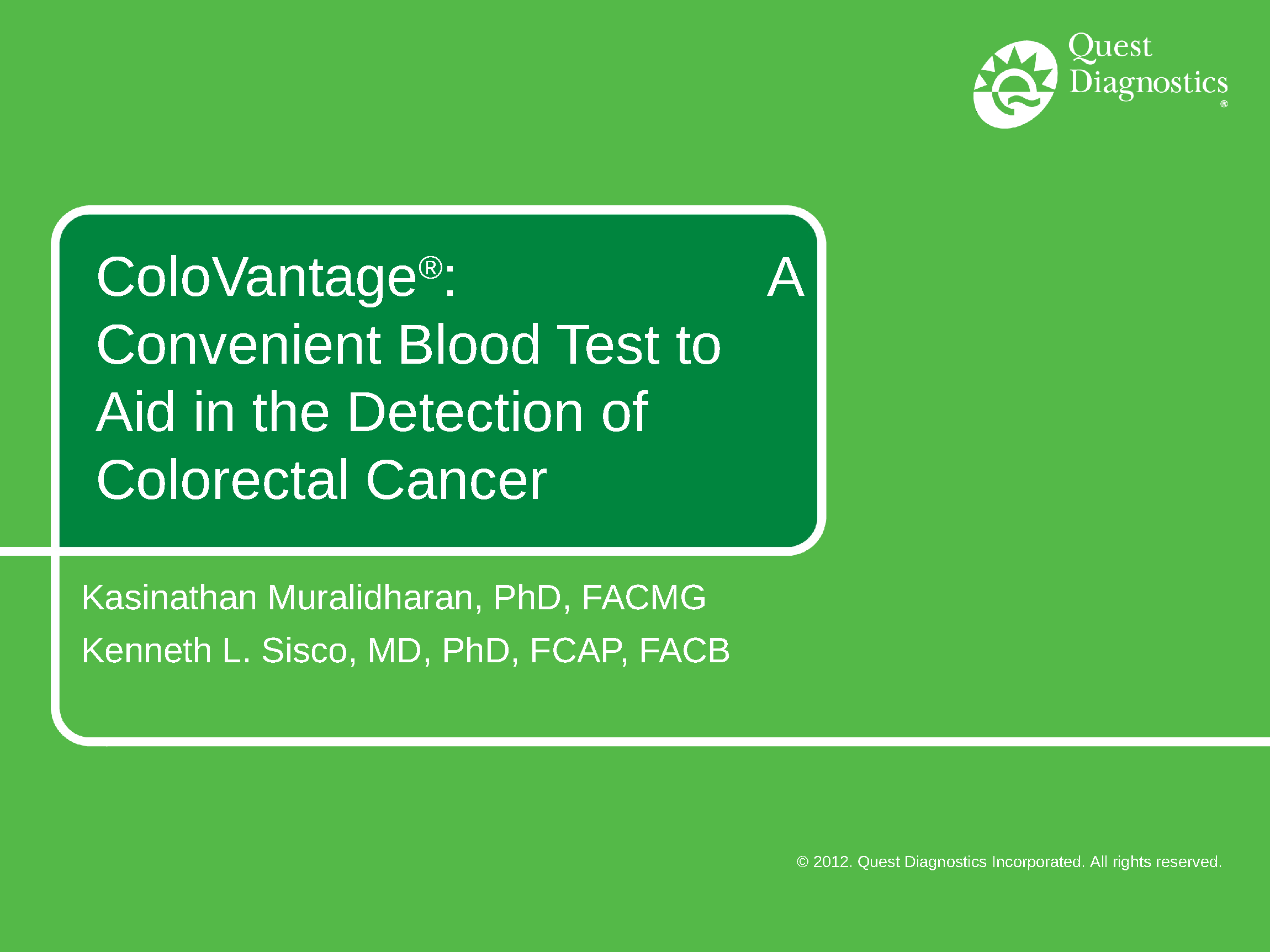 Colovantage A Convenient Blood Test To Aid In The Detection Of Colorectal Cancer