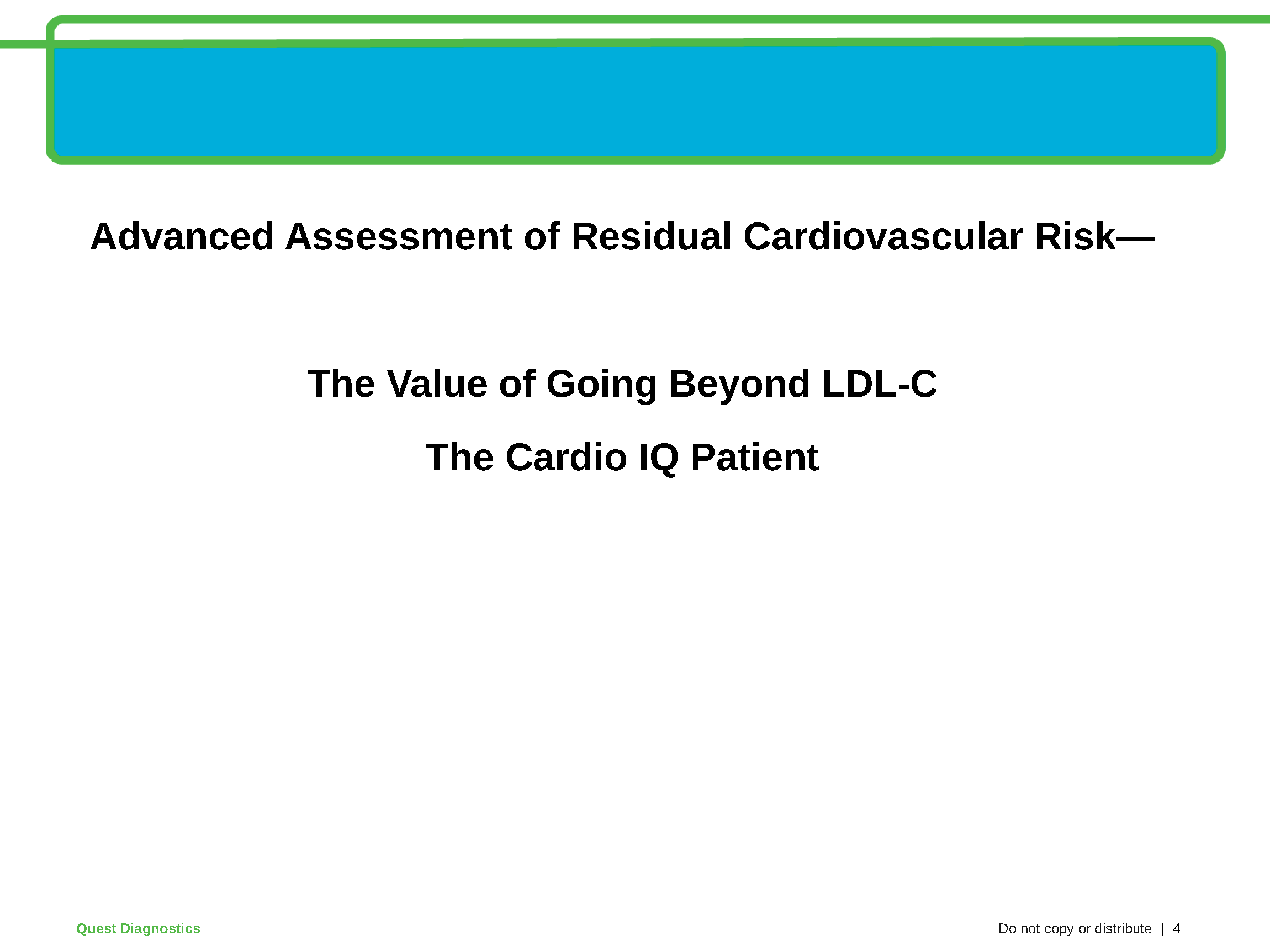 Cardio IQ In Primary Care: Uncovering the Hidden, High Risk
